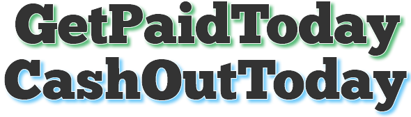 GetPaidToday-CashOutToday